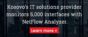 Kosovo's IT solutions provider monitors 5,000 interfaces with NetFlow Analyzer.