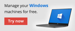 Manage your Windows machines for free