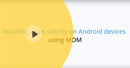 Silent Android app installation using MDM