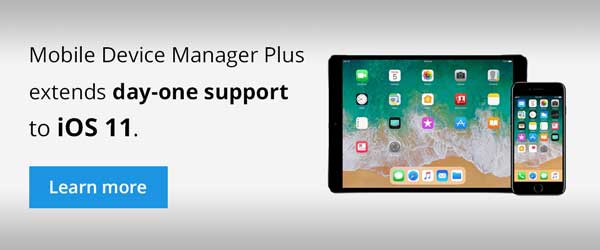 Enhanced device management with day-one support for iOS 11.
