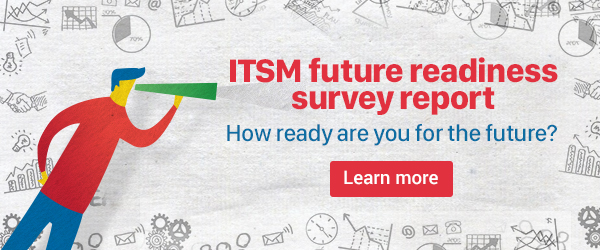 ITSM future readiness survey report.